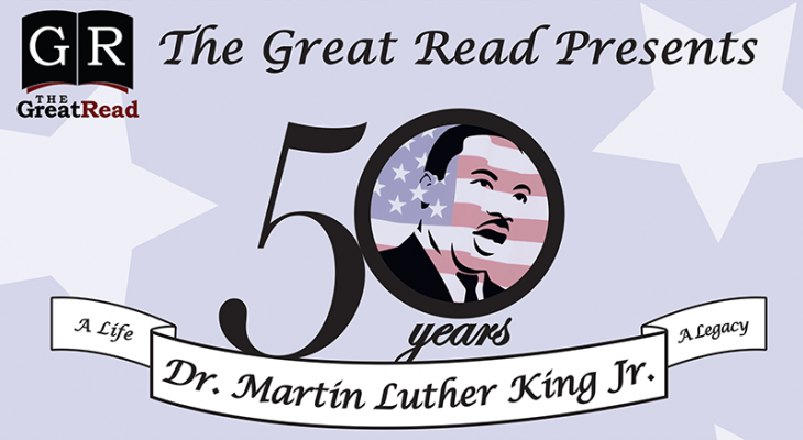 The Great Read's theme for 2018 is the life and legacy of Dr. Martin Luther King.